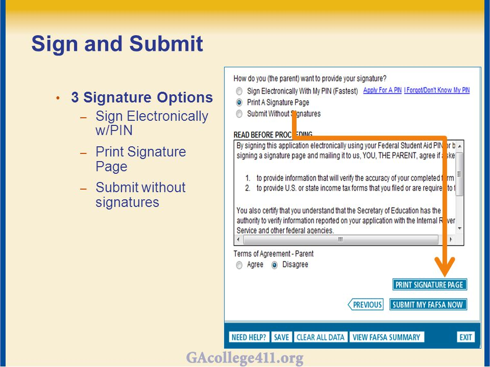 Sign and Submit 3 Signature Options – Sign Electronically w/PIN – Print Signature Page – Submit without signatures