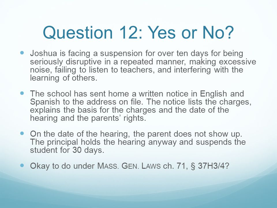 Question 12: Yes or No.