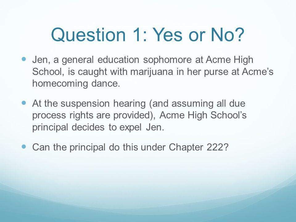 Answer 1: Yes Under M ASS.G EN. L AWS ch.