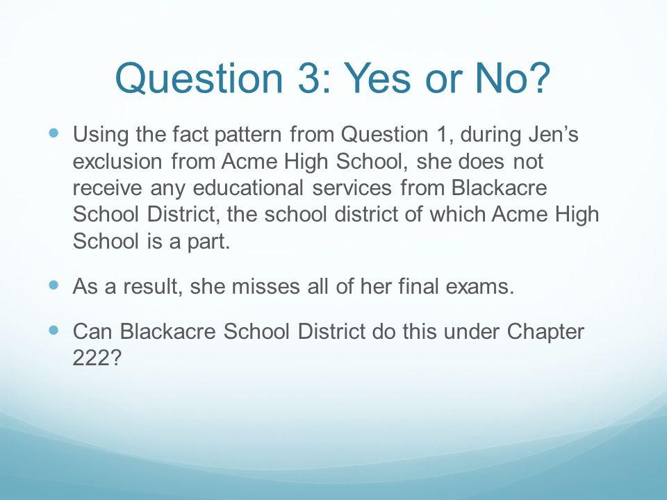 Answer 3: No Under M ASS.G EN. L AWS ch.