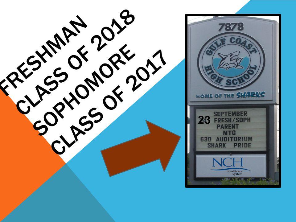 FRESHMAN CLASS OF 2018 SOPHOMORE CLASS OF 2017 23
