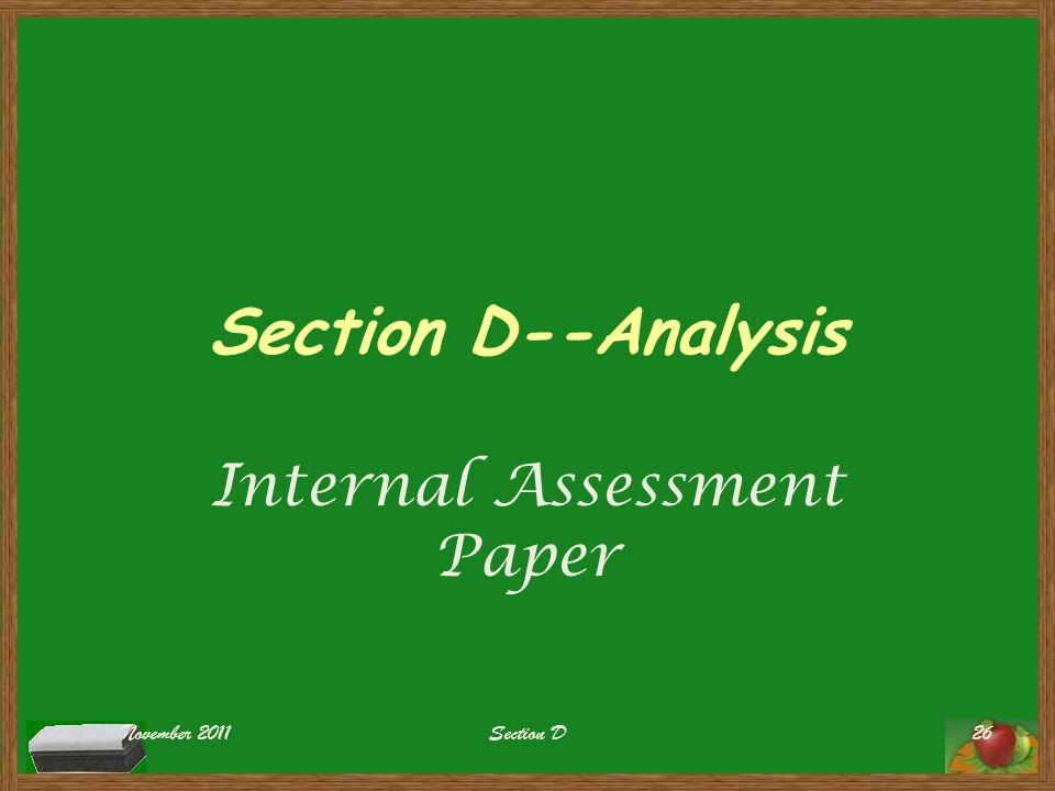 Section D--Analysis Internal Assessment Paper November 2011Section D26