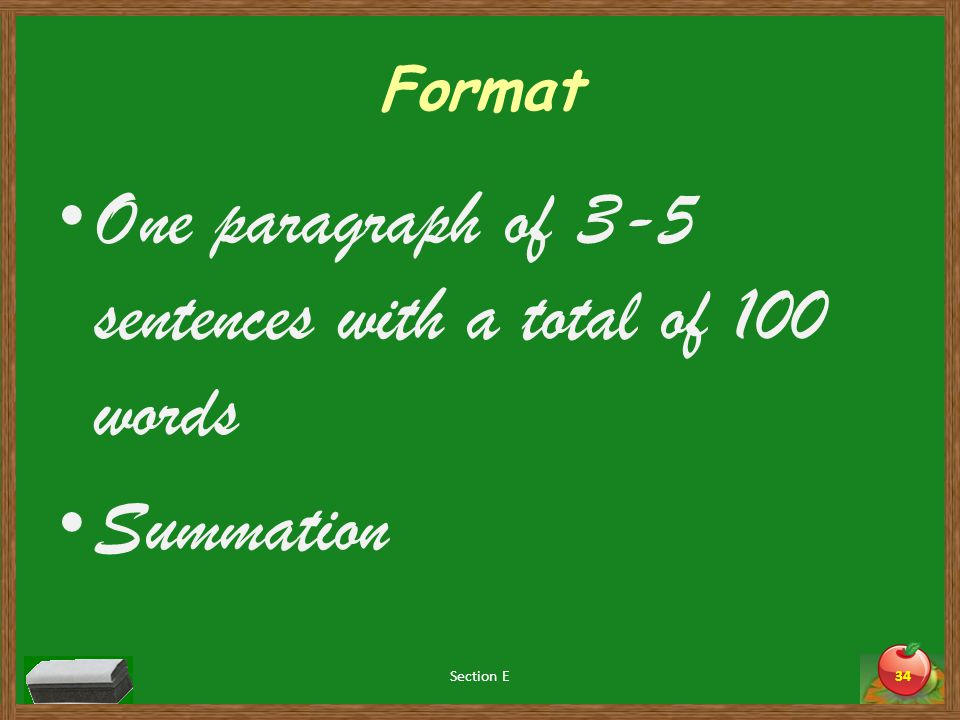 Format One paragraph of 3-5 sentences with a total of 100 words Summation Section E34