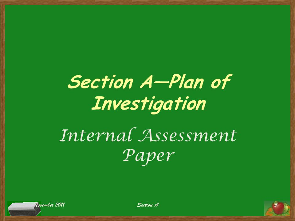Section A—Plan of Investigation Internal Assessment Paper November 2011Section A5