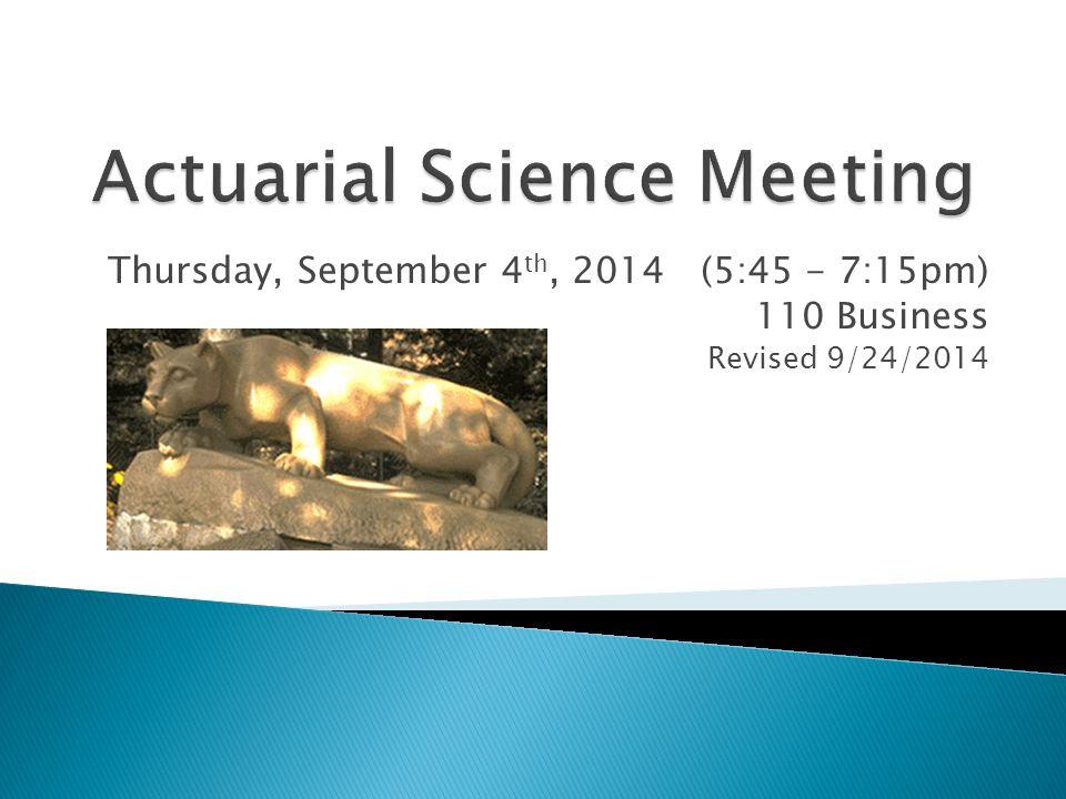 Thursday, September 4 th, 2014 (5:45 - 7:15pm) 110 Business Revised 9/24/2014