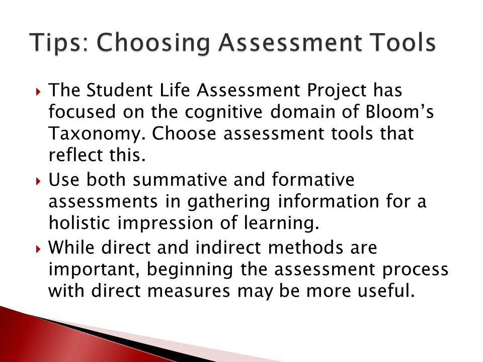  The Student Life Assessment Project has focused on the cognitive domain of Bloom's Taxonomy.