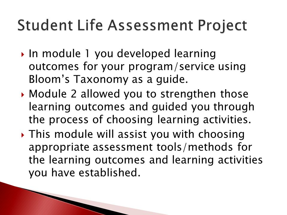  In module 1 you developed learning outcomes for your program/service using Bloom's Taxonomy as a guide.