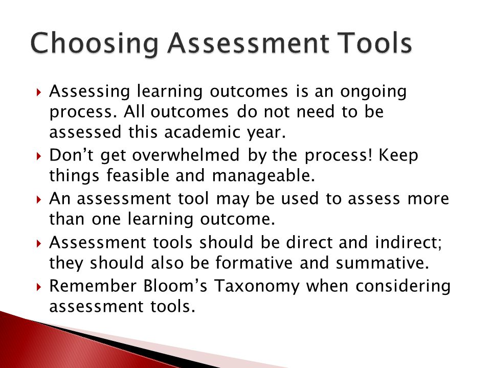  Assessing learning outcomes is an ongoing process. All outcomes do not need to be assessed this academic year.  Don't get overwhelmed by the proces