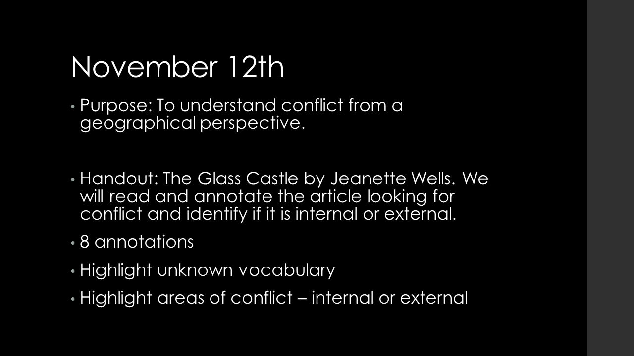 November 12th Purpose: To understand conflict from a geographical perspective.
