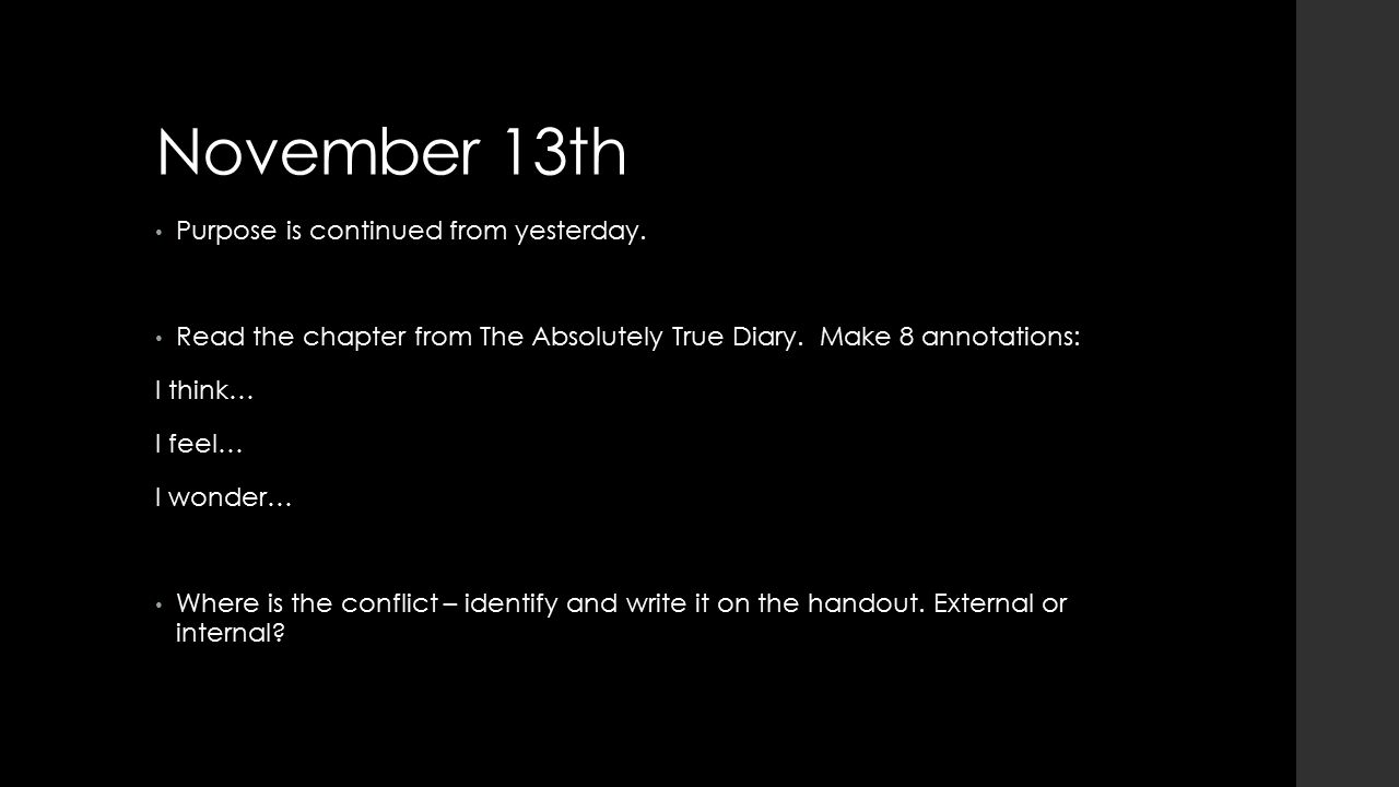 November 13th Purpose is continued from yesterday.