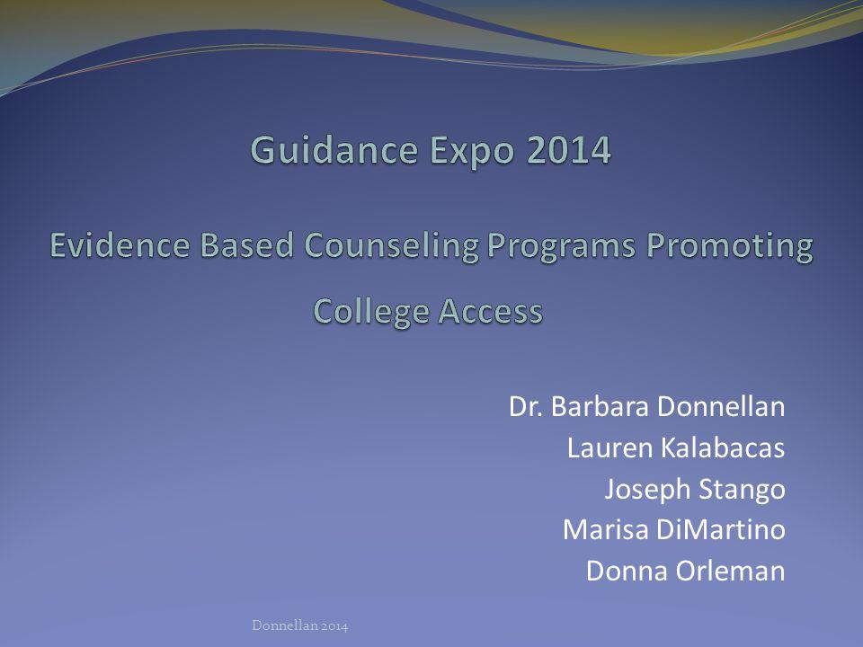 Dr. Barbara Donnellan Lauren Kalabacas Joseph Stango Marisa DiMartino Donna Orleman Donnellan 2014