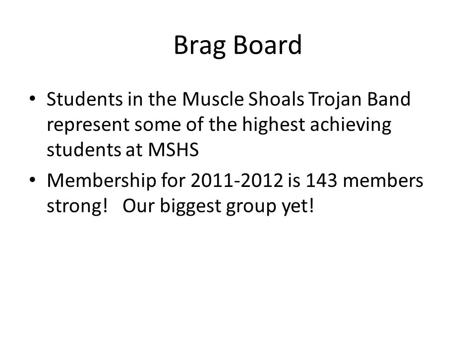 Brag Board Group Accomplishments: – Four Time Grand Champion at the Vanderbilt Marching Invitational – Two Grand Champion Awards at the Orlando All- Star Music Festival – Four Consecutive Regional Champion Awards at the Atlanta Bands of America Marching Competition – Sixteen consecutive Superior ratings at State Musical Performance Assessment – Two Consecutive Superior With Distinction Awards at State MPA