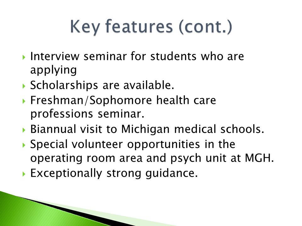  Interview seminar for students who are applying  Scholarships are available.
