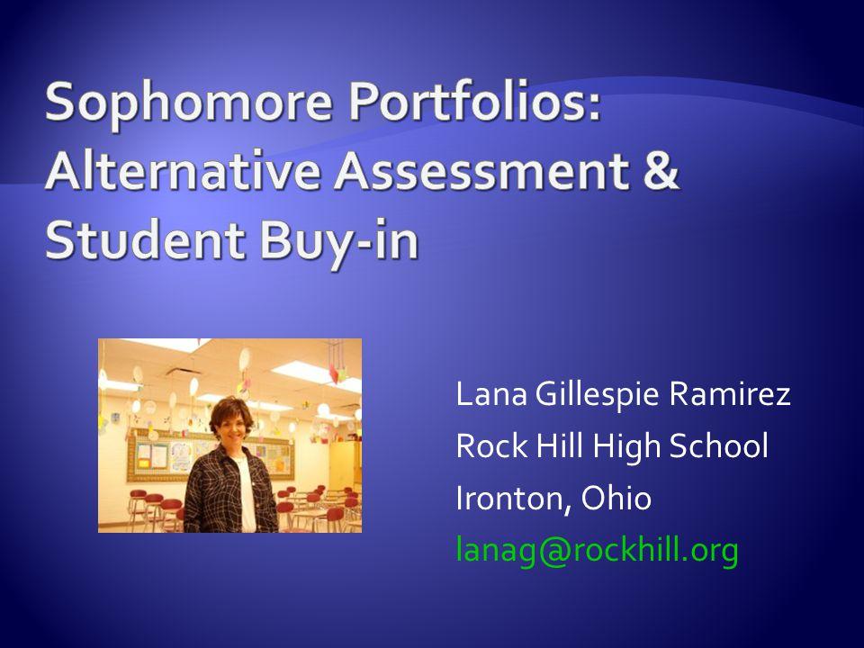 Lana Gillespie Ramirez Rock Hill High School Ironton, Ohio lanag@rockhill.org