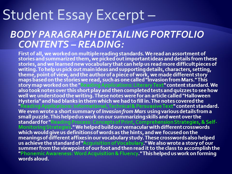 BODY PARAGRAPH DETAILING PORTFOLIO CONTENTS – READING: First of all, we worked on multiple reading standards.