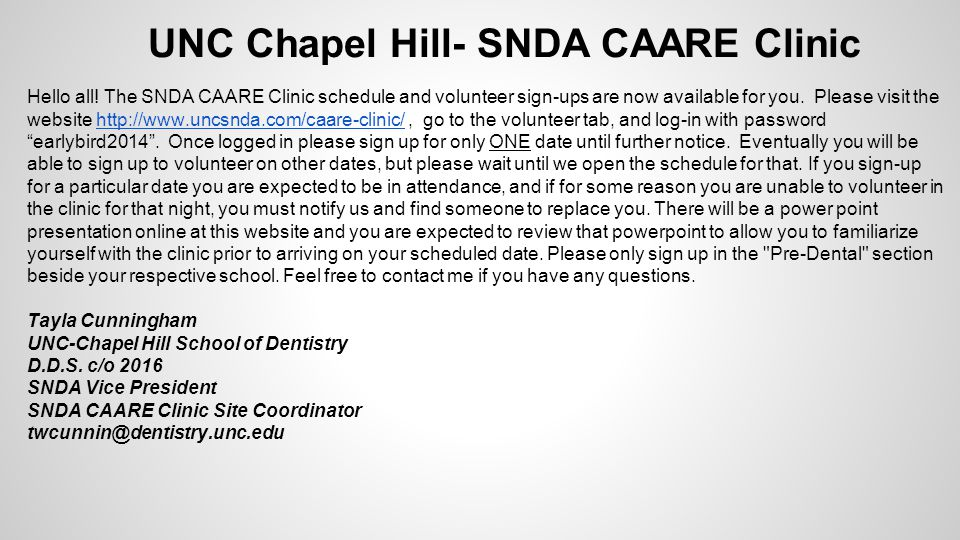 UNC Chapel Hill- SNDA CAARE Clinic Hello all.