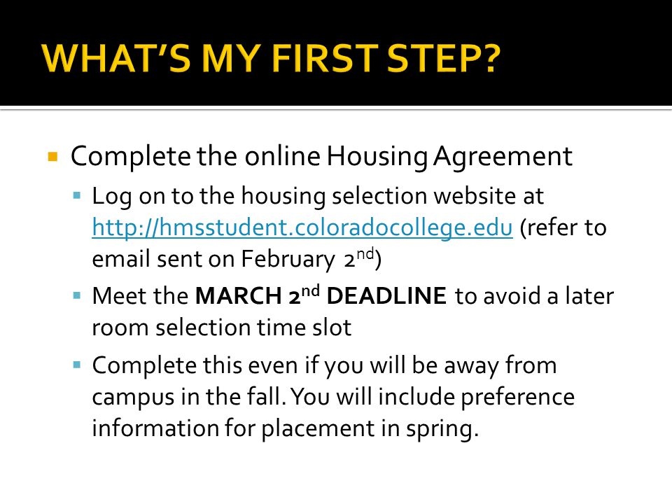  Based on class standing and/or semesters on campus and randomly computer generated within each class  Meeting March 2 nd housing agreement deadline improves your time slot  Contact our office if you believe you received an incorrect time slot.