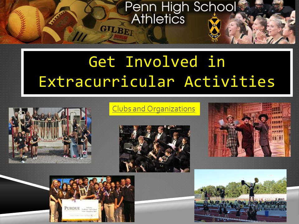 Get Involved in Extracurricular Activities Clubs and Organizations
