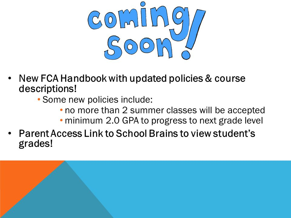 New FCA Handbook with updated policies & course descriptions.