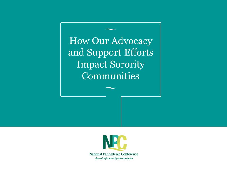 How Our Advocacy and Support Efforts Impact Sorority Communities