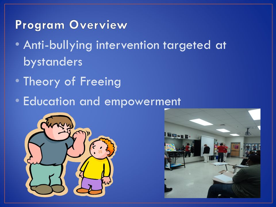 Anti-bullying intervention targeted at bystanders Theory of Freeing Education and empowerment
