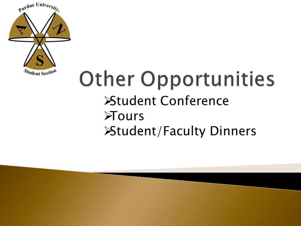  Student Conference  Tours  Student/Faculty Dinners