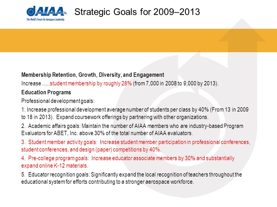 Membership Retention, Growth, Diversity, and Engagement Increase …..student membership by roughly 28% (from 7,000 in 2008 to 9,000 by 2013).