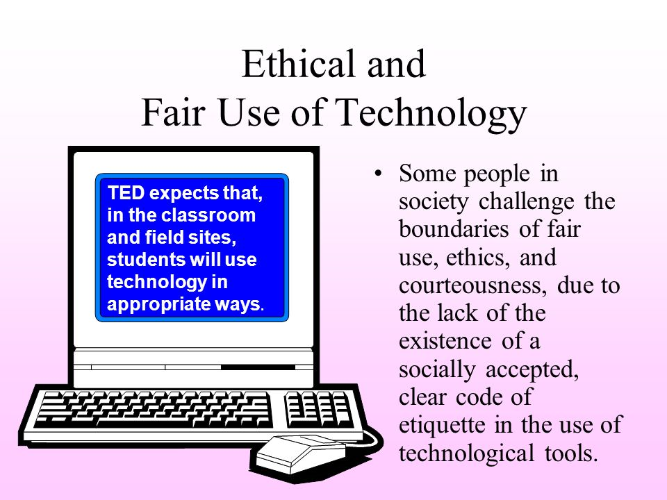 Ethical Use of Technology Examples of Violations Except in emergencies, use of cell phones (including text messaging), PDA's, hand-held computing devices, instant messenger, wireless Internet connections, and other communication technologies shall not permitted in the classroom.