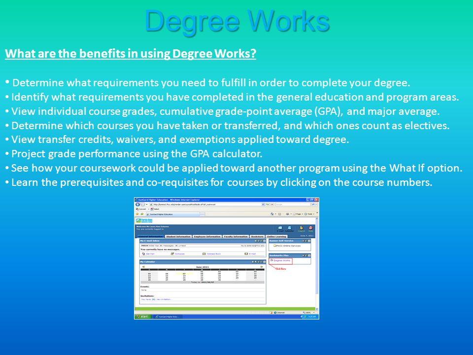Degree Works What are the benefits in using Degree Works.
