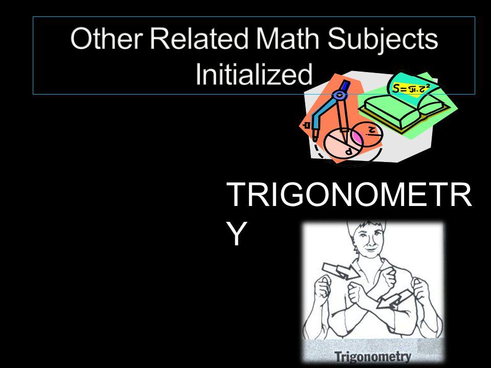 TRIGONOMETR Y