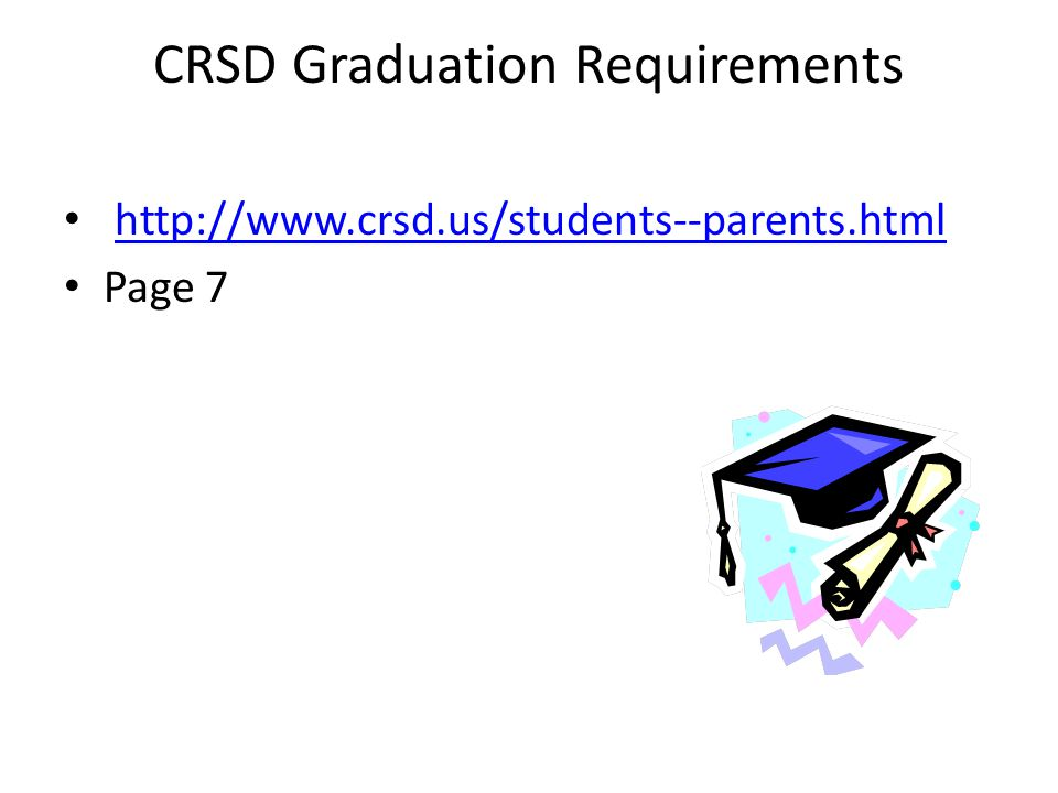 CRSD Graduation Requirements http://www.crsd.us/students--parents.html Page 7