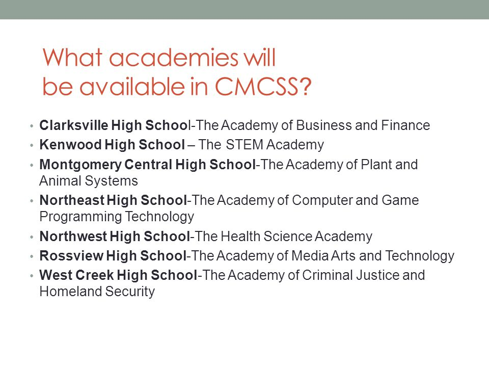 What academies will be available in CMCSS .