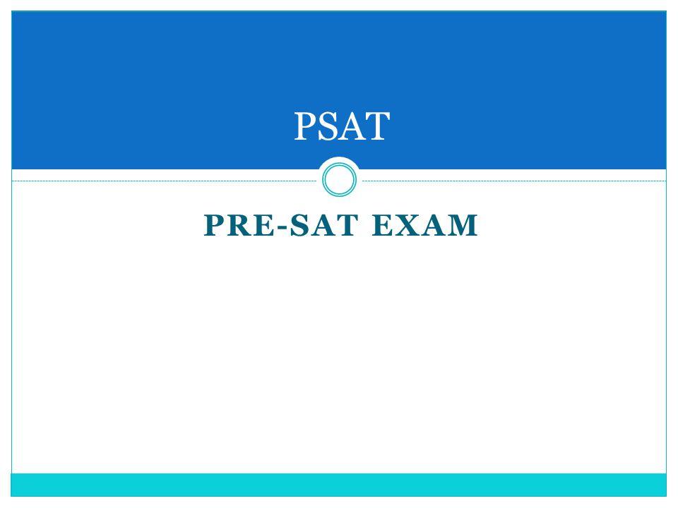 PRE-SAT EXAM PSAT