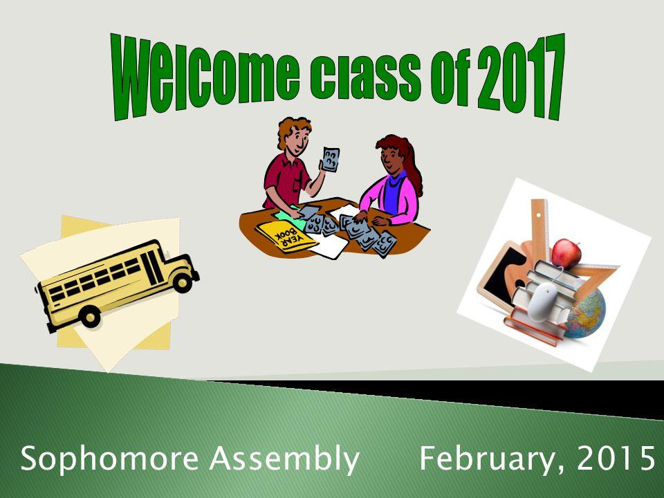 Sophomore AssemblyFebruary, 2015