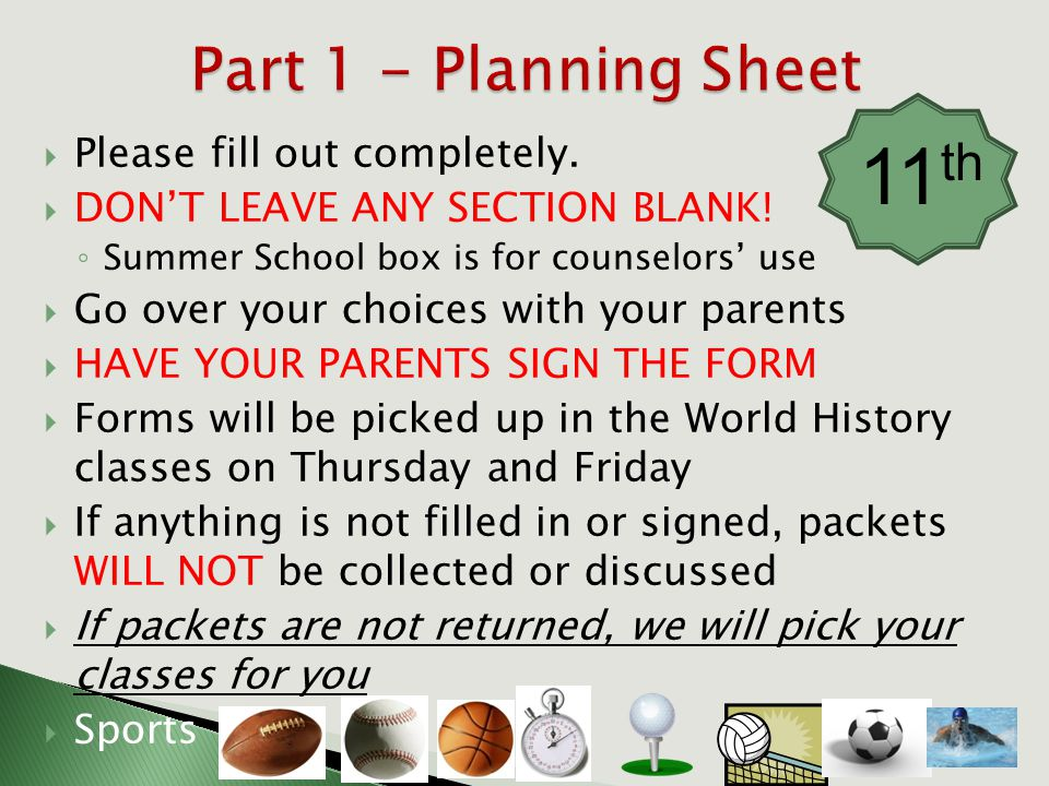  Please fill out completely.  DON'T LEAVE ANY SECTION BLANK! ◦ Summer School box is for counselors' use  Go over your choices with your parents  H