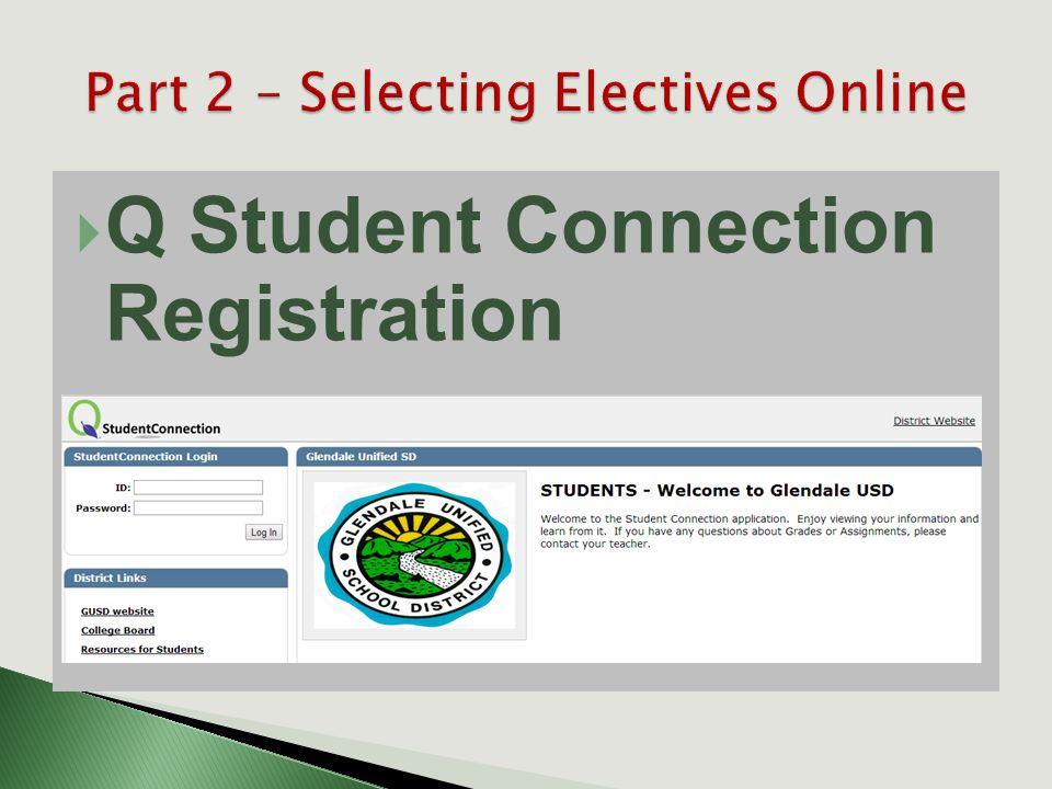  Q Student Connection Registration