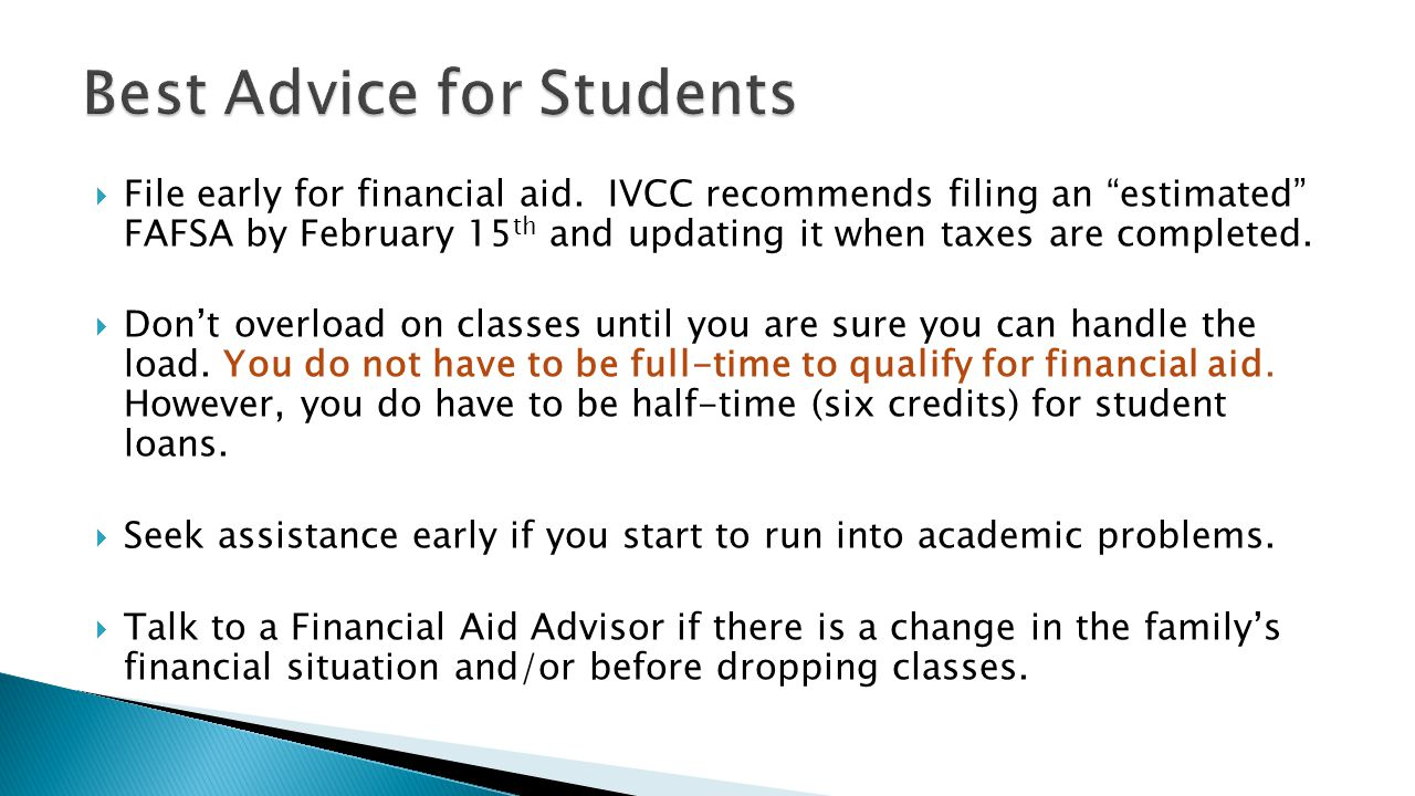  File early for financial aid.