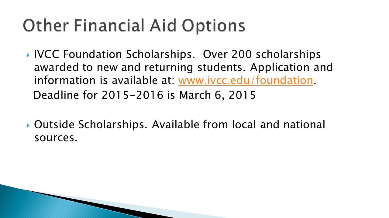  IVCC Foundation Scholarships. Over 200 scholarships awarded to new and returning students.