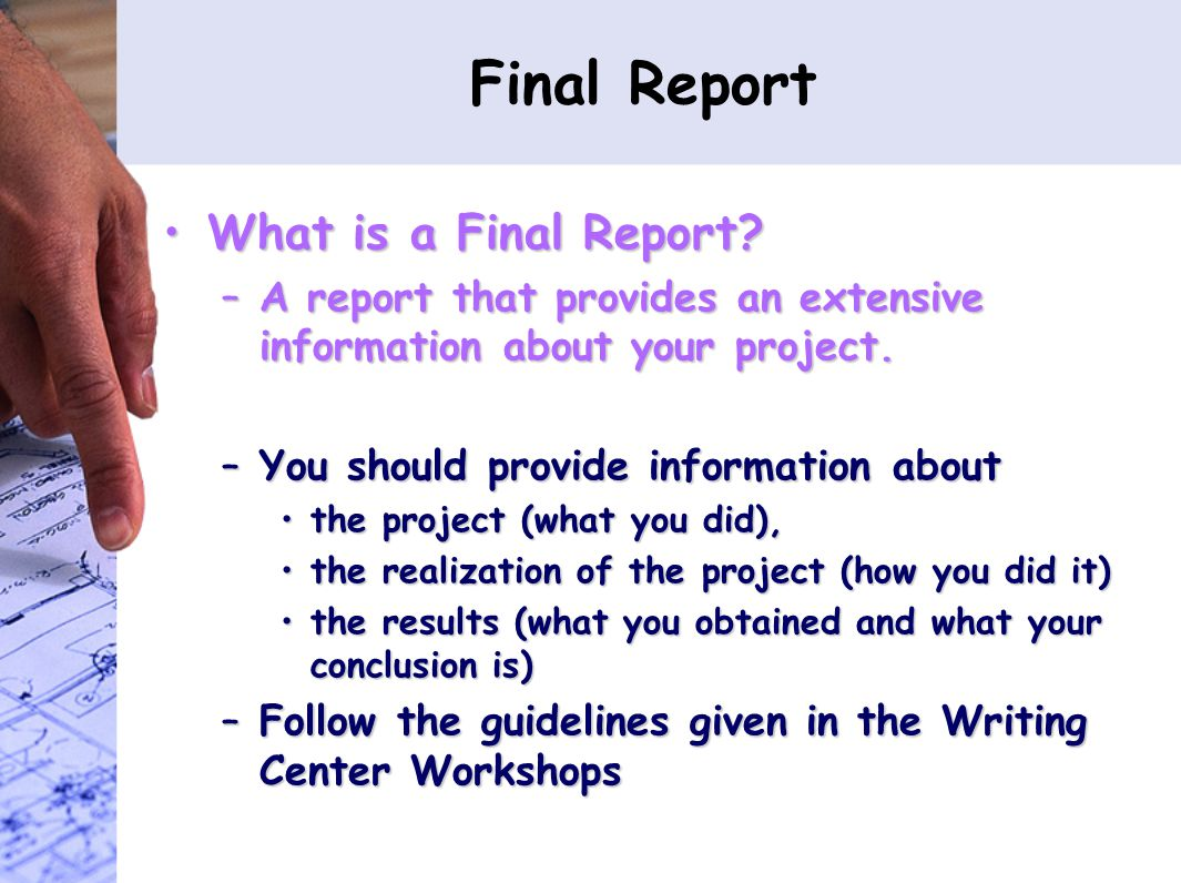 Final Report What is a Final Report What is a Final Report.