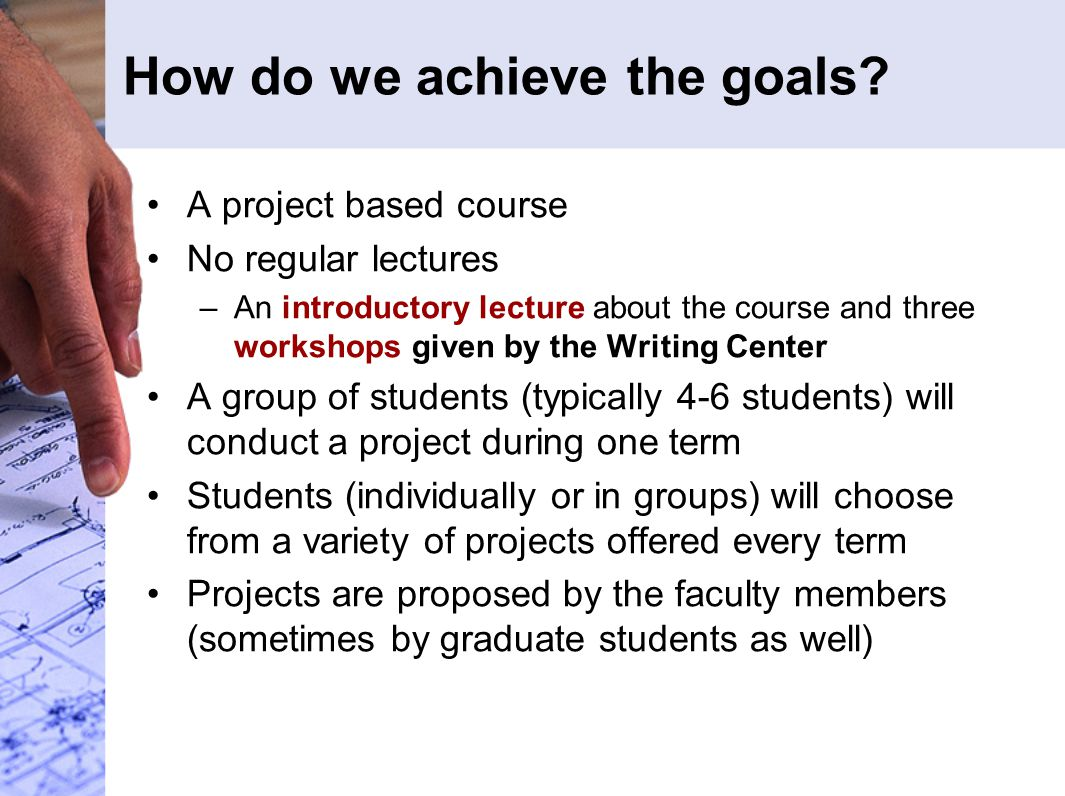 How do we achieve the goals.