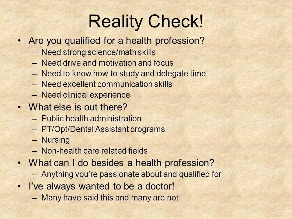 Reality Check. Are you qualified for a health profession.