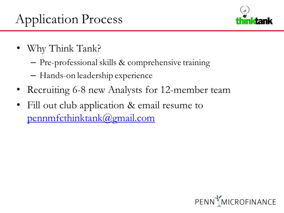 Application Process Why Think Tank.