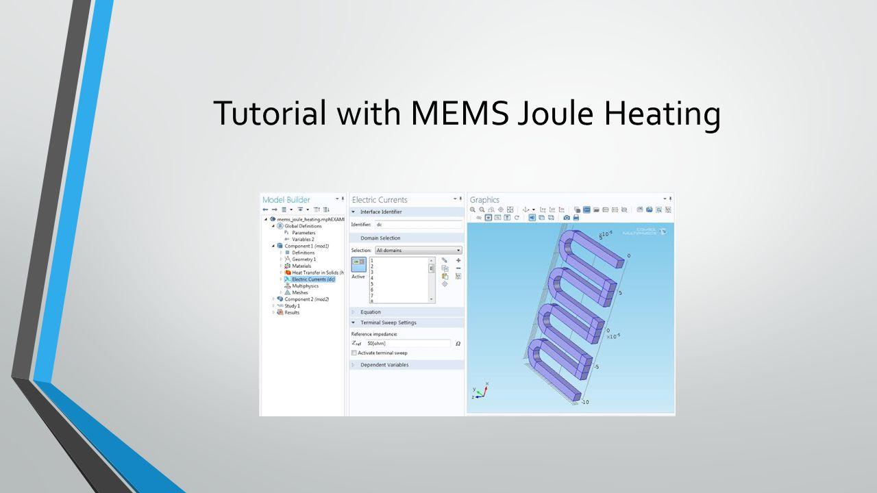 Tutorial with MEMS Joule Heating