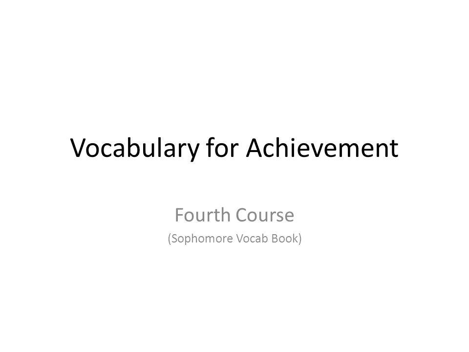 Vocabulary for Achievement Fourth Course (Sophomore Vocab Book)