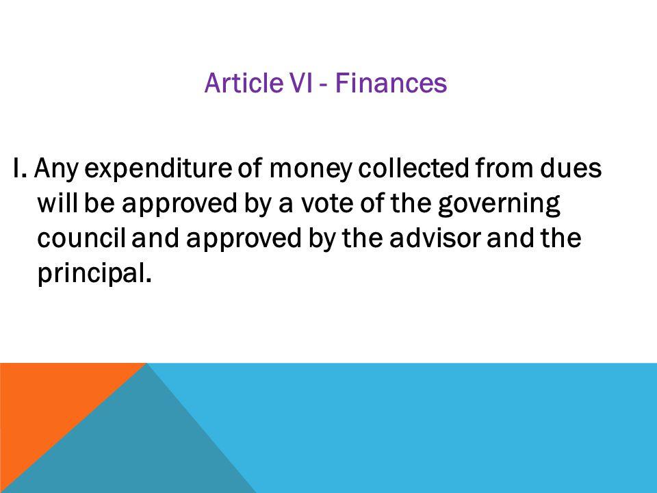 Article VI - Finances I.