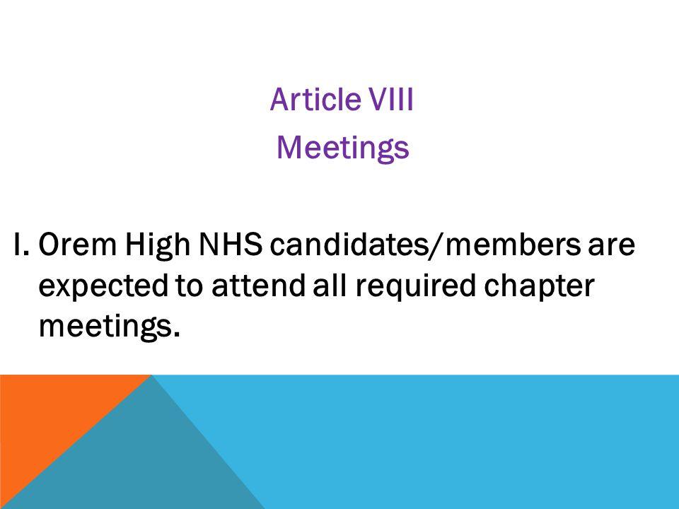 Article VIII Meetings I.
