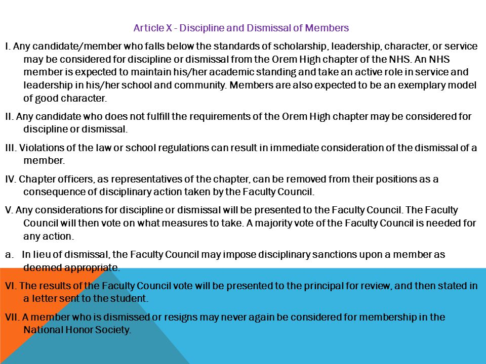 Article X - Discipline and Dismissal of Members I.