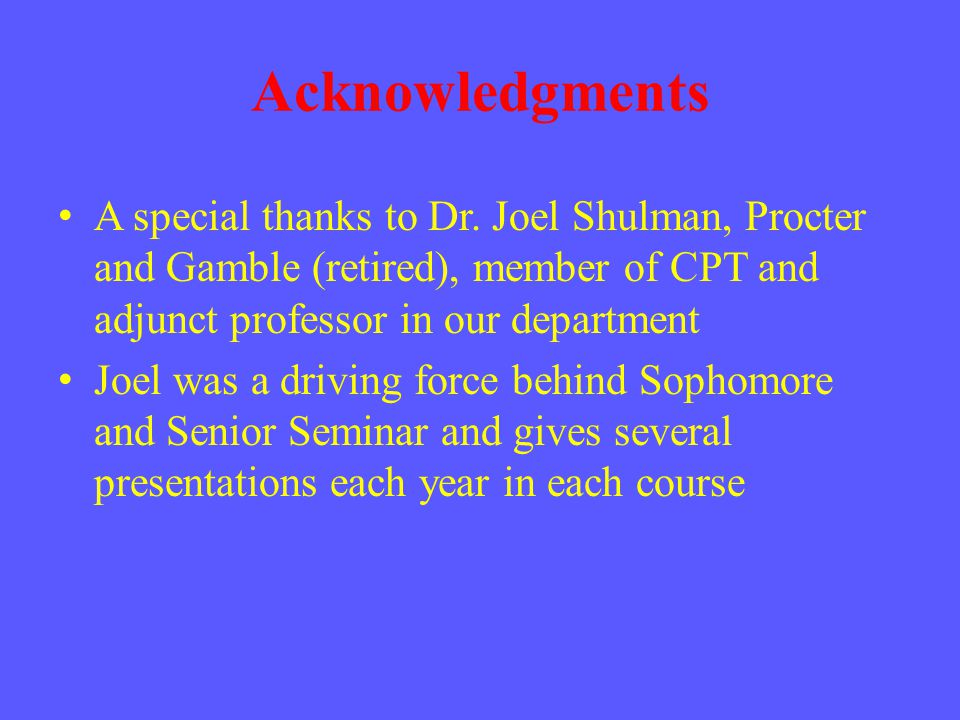 Acknowledgments A special thanks to Dr.