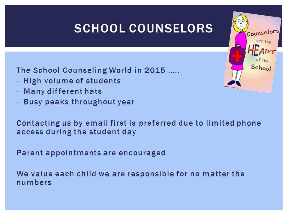The School Counseling World in 2015 …..