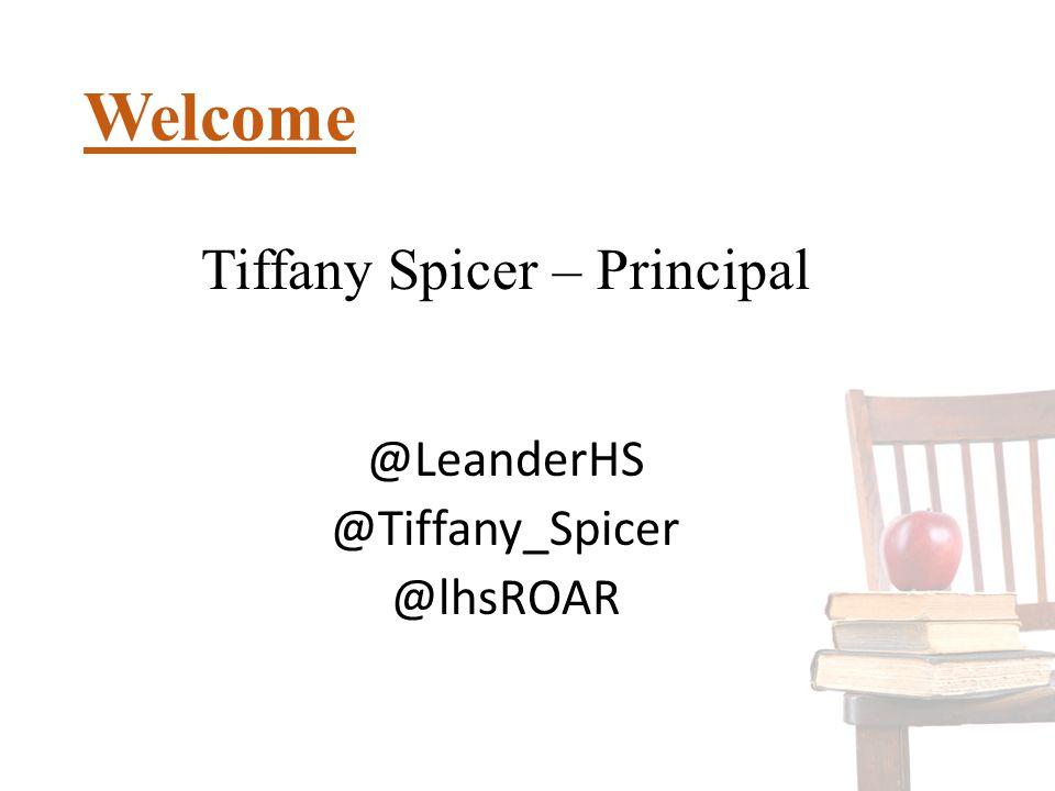 Welcome Tiffany Spicer – Principal @LeanderHS @Tiffany_Spicer @lhsROAR